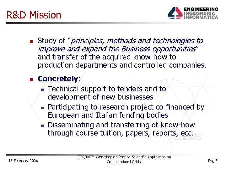 """R&D Mission Study of """"principles, methods and technologies to improve and expand the Business"""