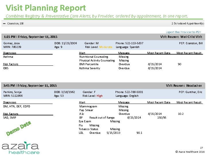 Visit Planning Report Combines Registry & Preventative Care Alerts, by Provider, ordered by appointment,