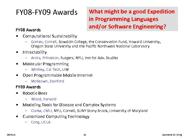 FY 08 -FY 09 Awards What might be a good Expedition in Programming Languages