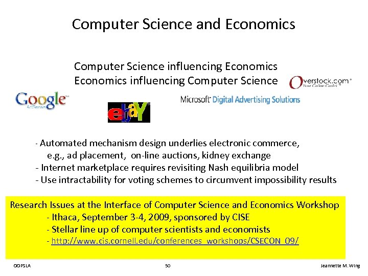 Computer Science and Economics Computer Science influencing Economics influencing Computer Science - Automated mechanism