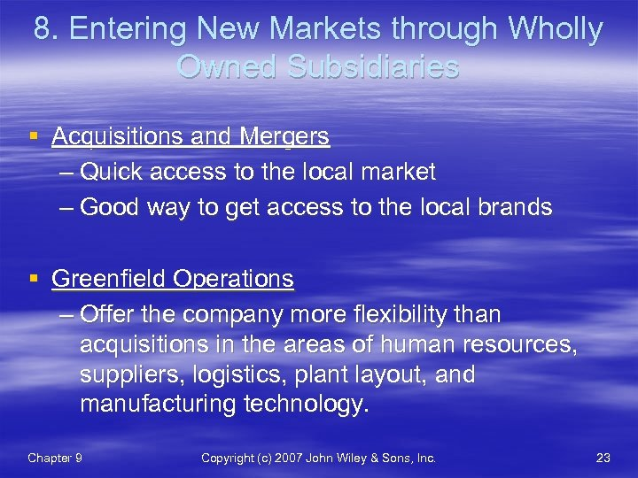 8. Entering New Markets through Wholly Owned Subsidiaries § Acquisitions and Mergers – Quick