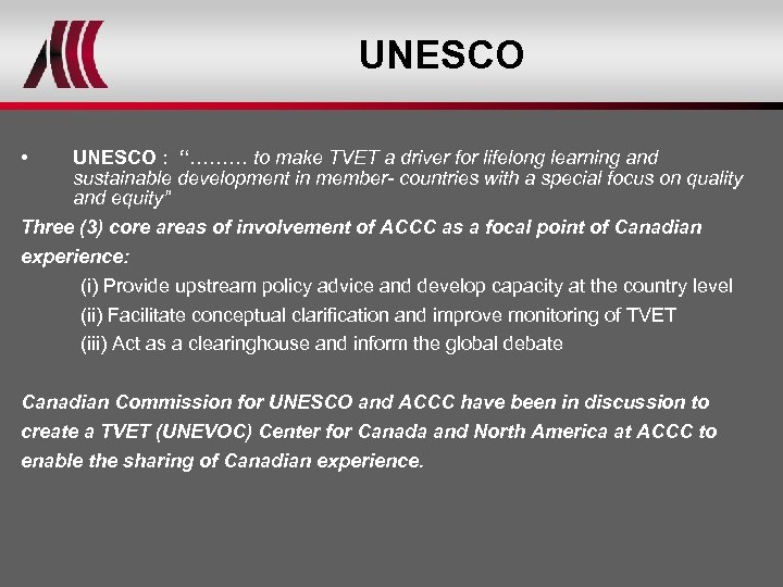 """UNESCO • UNESCO : """"……… to make TVET a driver for lifelong learning and"""