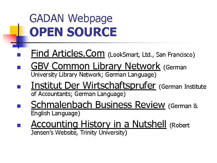 GADAN Webpage OPEN SOURCE n Find Articles. Com (Look. Smart, Ltd. , San Francisco)