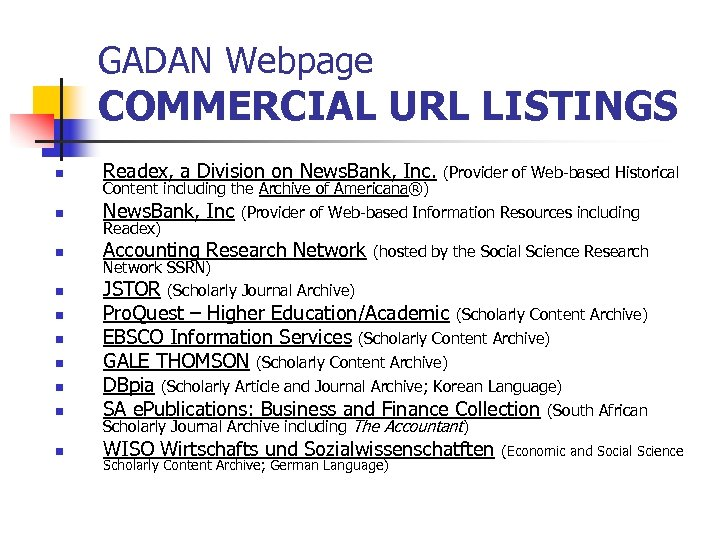 GADAN Webpage COMMERCIAL URL LISTINGS n n n n n Readex, a Division on