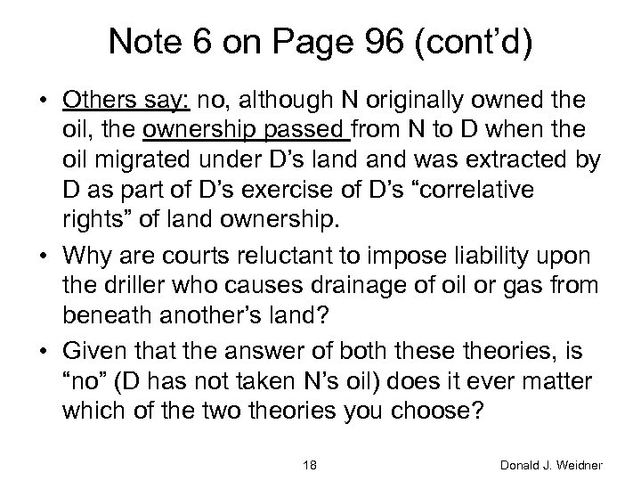 Note 6 on Page 96 (cont'd) • Others say: no, although N originally owned