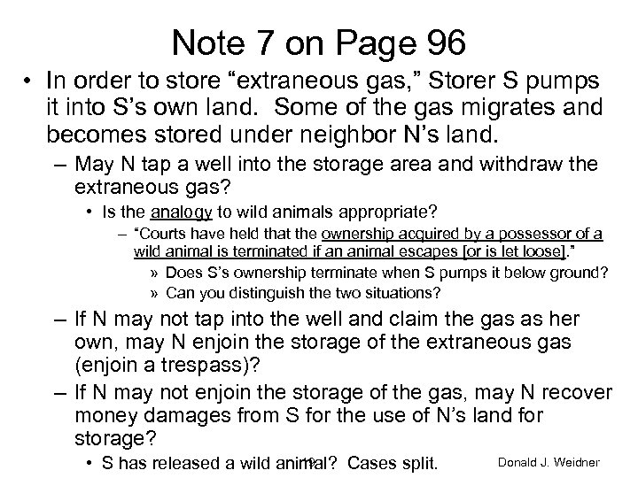 """Note 7 on Page 96 • In order to store """"extraneous gas, """" Storer"""