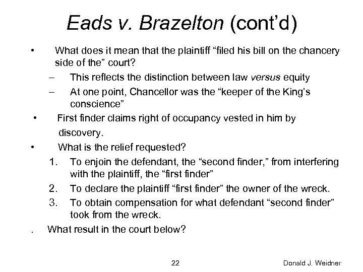 Eads v. Brazelton (cont'd) • • • . What does it mean that the