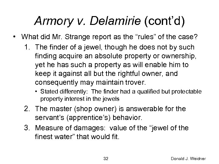 "Armory v. Delamirie (cont'd) • What did Mr. Strange report as the ""rules"" of"