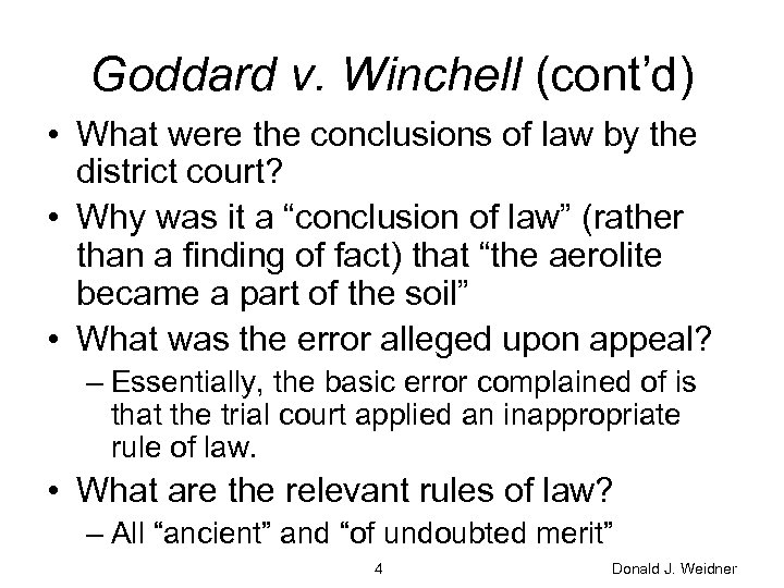 Goddard v. Winchell (cont'd) • What were the conclusions of law by the district