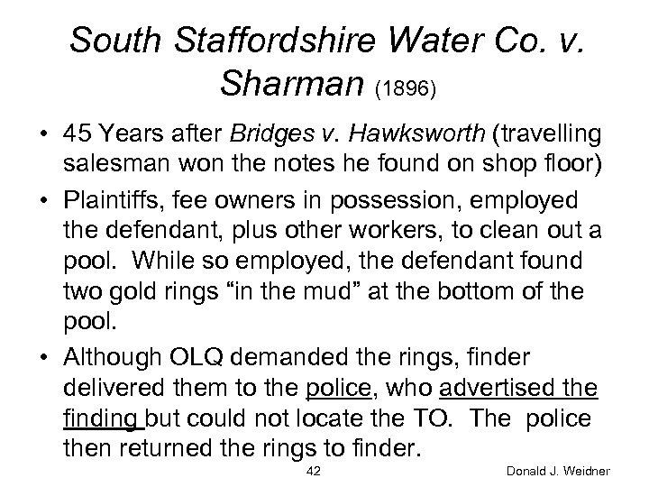 South Staffordshire Water Co. v. Sharman (1896) • 45 Years after Bridges v. Hawksworth