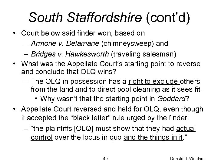 South Staffordshire (cont'd) • Court below said finder won, based on – Armorie v.