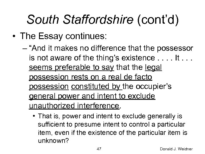 "South Staffordshire (cont'd) • The Essay continues: – ""And it makes no difference that"