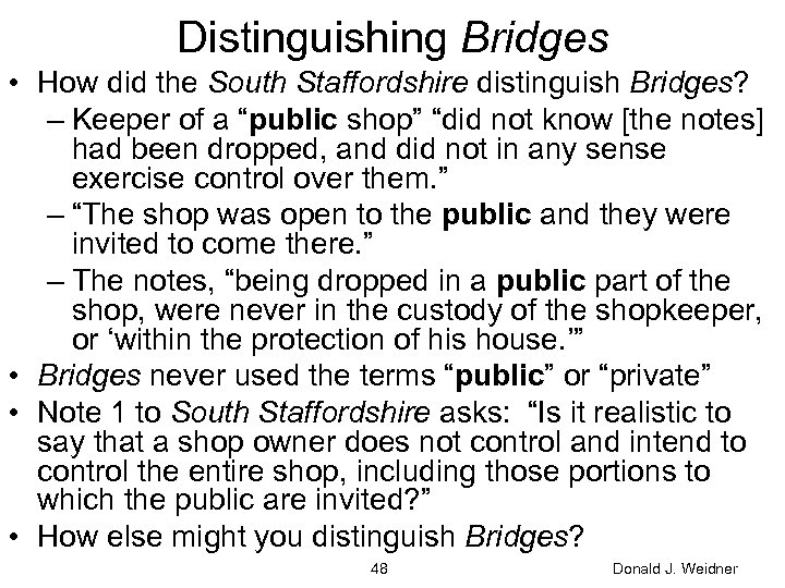 Distinguishing Bridges • How did the South Staffordshire distinguish Bridges? – Keeper of a