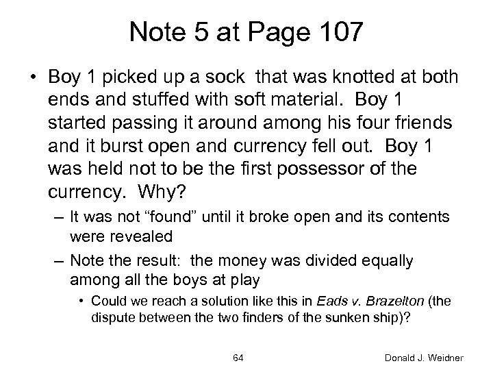 Note 5 at Page 107 • Boy 1 picked up a sock that was