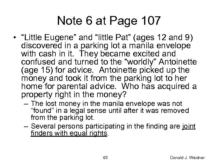"Note 6 at Page 107 • ""Little Eugene"" and ""little Pat"" (ages 12 and"