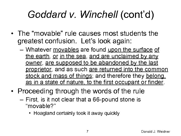 """Goddard v. Winchell (cont'd) • The """"movable"""" rule causes most students the greatest confusion."""