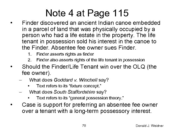 Note 4 at Page 115 • Finder discovered an ancient Indian canoe embedded in