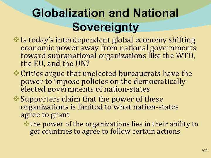 Globalization and National Sovereignty v Is today's interdependent global economy shifting economic power away