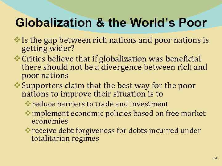 Globalization & the World's Poor v Is the gap between rich nations and poor