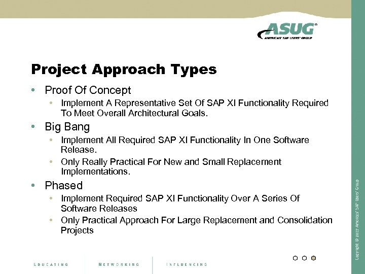 Project Approach Types • Proof Of Concept • Implement A Representative Set Of SAP