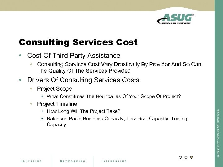 Consulting Services Cost • Cost Of Third Party Assistance • Consulting Services Cost Vary
