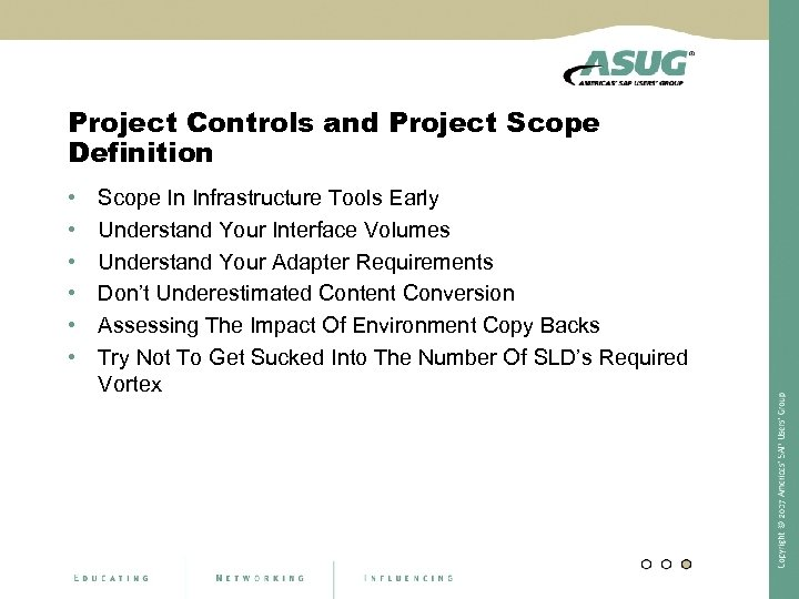 Project Controls and Project Scope Definition • • • Scope In Infrastructure Tools Early