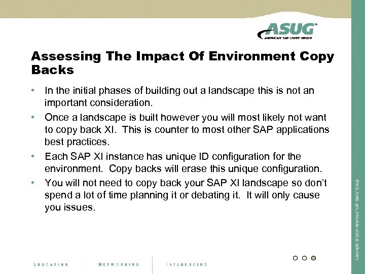 Assessing The Impact Of Environment Copy Backs • In the initial phases of building
