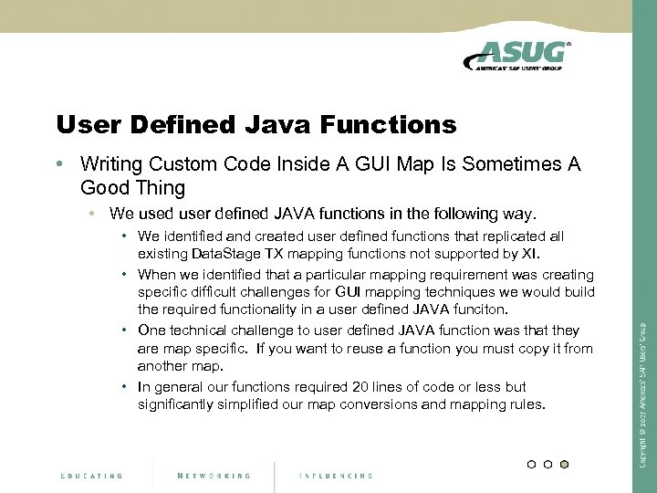 User Defined Java Functions • Writing Custom Code Inside A GUI Map Is Sometimes