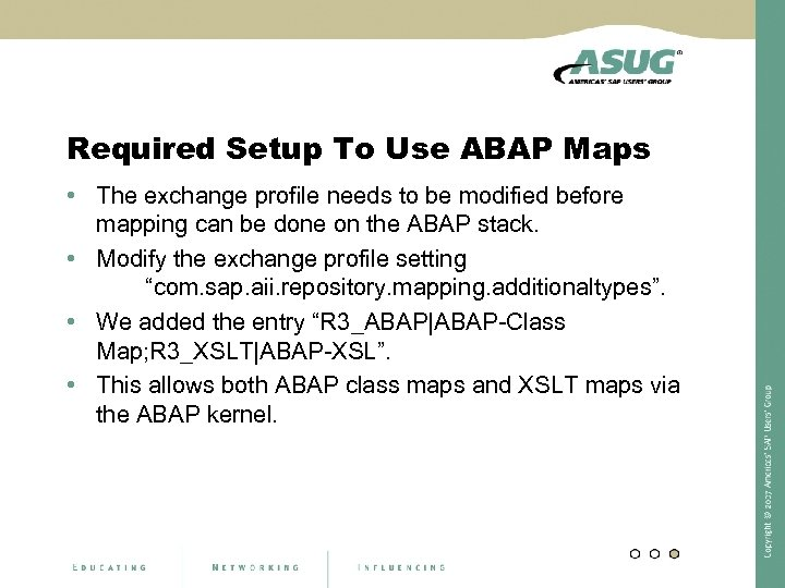 Required Setup To Use ABAP Maps • The exchange profile needs to be modified