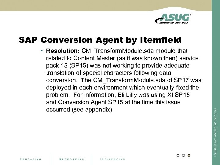 SAP Conversion Agent by Itemfield • Resolution: CM_Transform. Module. sda module that related to