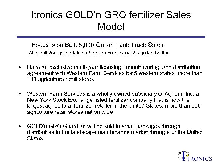 Itronics GOLD'n GRO fertilizer Sales Model Focus is on Bulk 5, 000 Gallon Tank