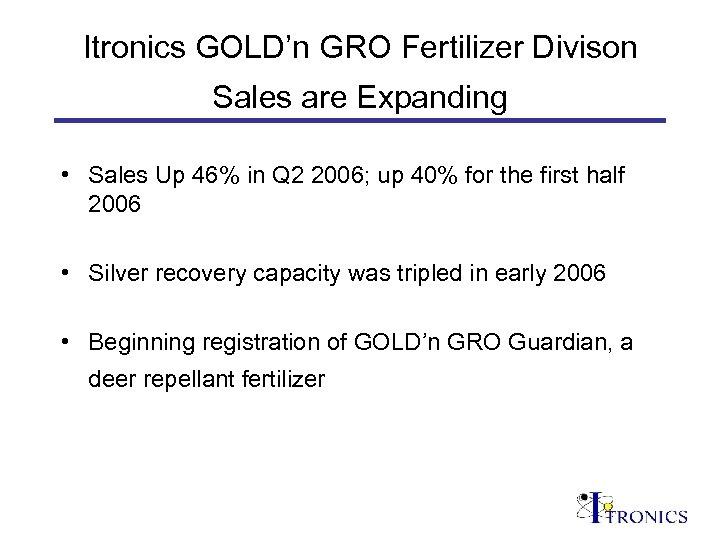Itronics GOLD'n GRO Fertilizer Divison Sales are Expanding • Sales Up 46% in Q