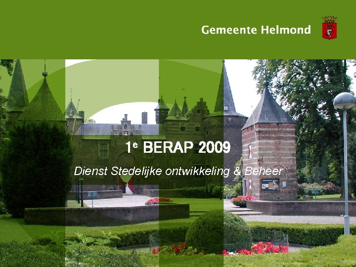 1 e BERAP 2009 Dienst Stedelijke ontwikkeling & Beheer