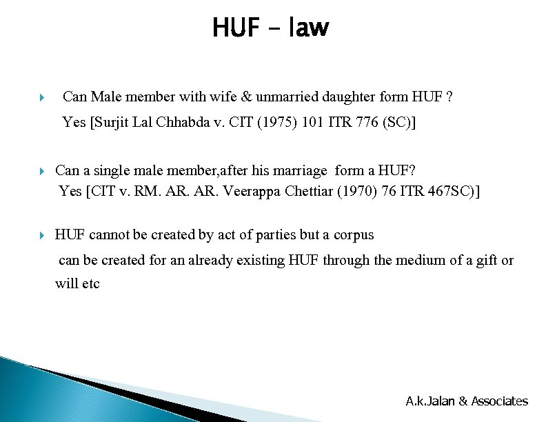 HUF – law Can Male member with wife & unmarried daughter form HUF ?