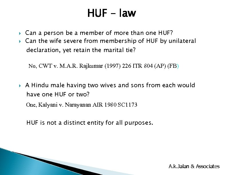 HUF – law Can a person be a member of more than one HUF?