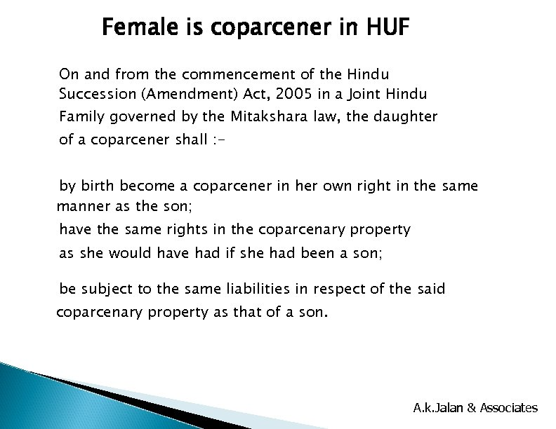 Female is coparcener in HUF On and from the commencement of the Hindu Succession