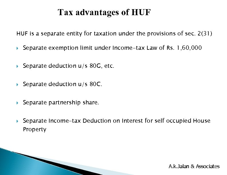Tax advantages of HUF is a separate entity for taxation under the provisions of