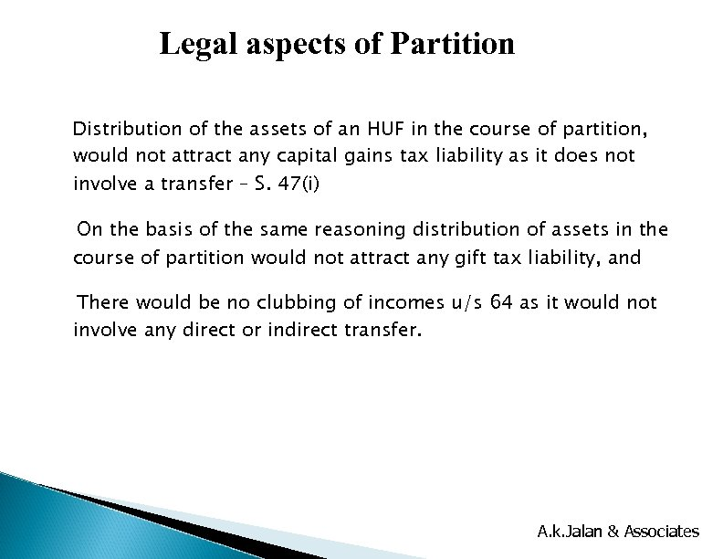 Legal aspects of Partition Distribution of the assets of an HUF in the course