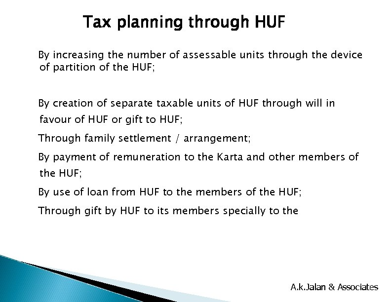 Tax planning through HUF By increasing the number of assessable units through the device