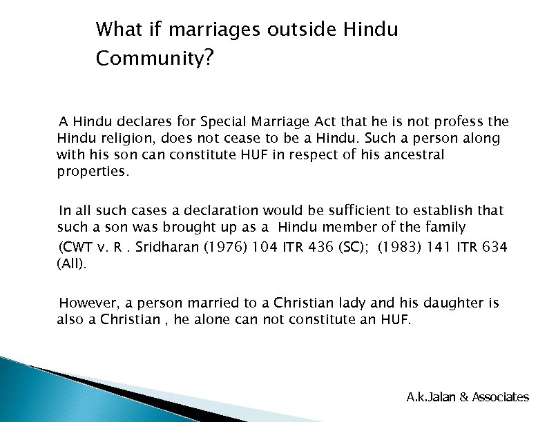 What if marriages outside Hindu Community? A Hindu declares for Special Marriage Act that