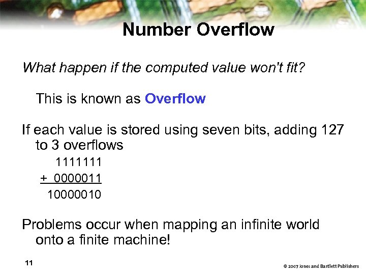 Number Overflow What happen if the computed value won't fit? This is known as