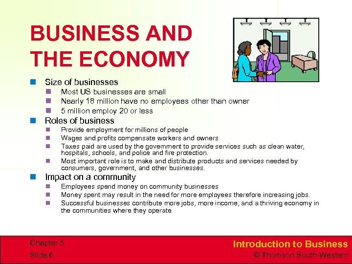BUSINESS AND THE ECONOMY n Size of businesses n n n Most US businesses