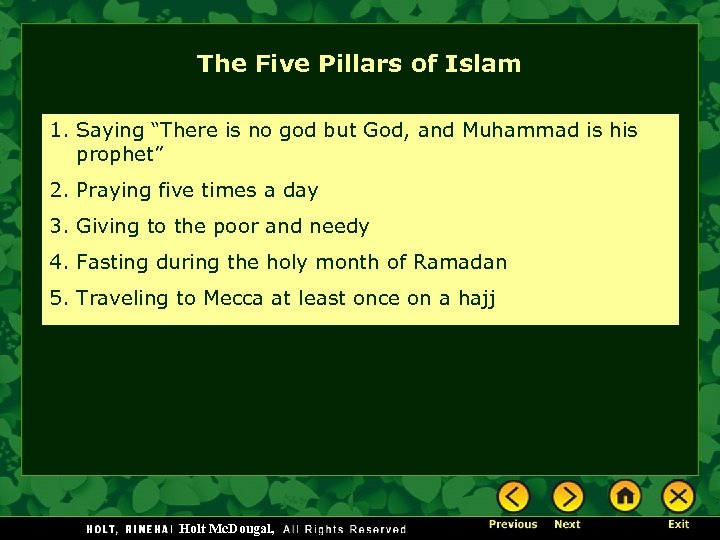 """The Five Pillars of Islam 1. Saying """"There is no god but God, and"""