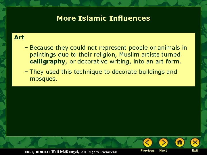 More Islamic Influences Art – Because they could not represent people or animals in