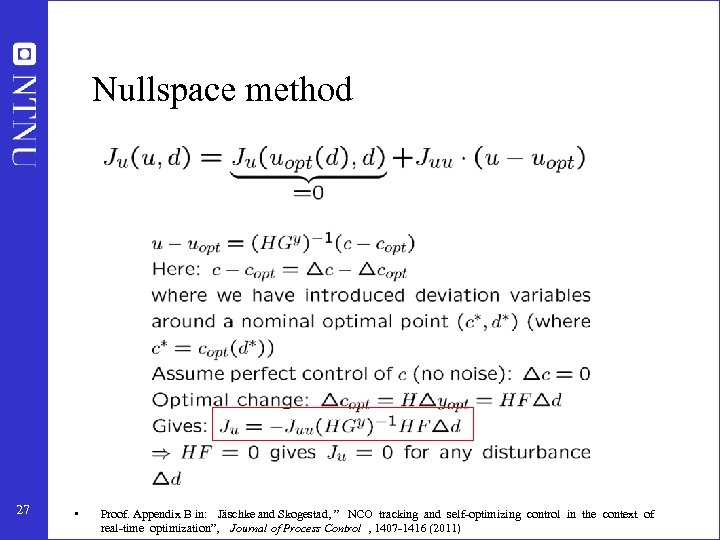 "Nullspace method 27 • Proof. Appendix B in: Jäschke and Skogestad, "" NCO tracking"