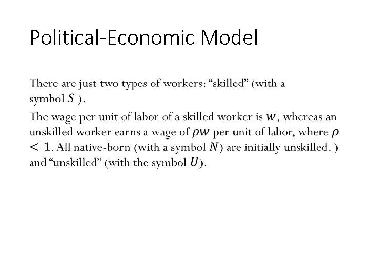 Political-Economic Model • 121