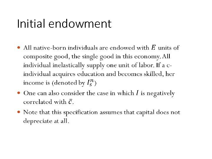 Initial endowment • 163