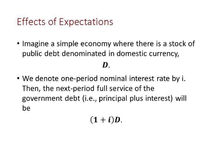 Effects of Expectations •