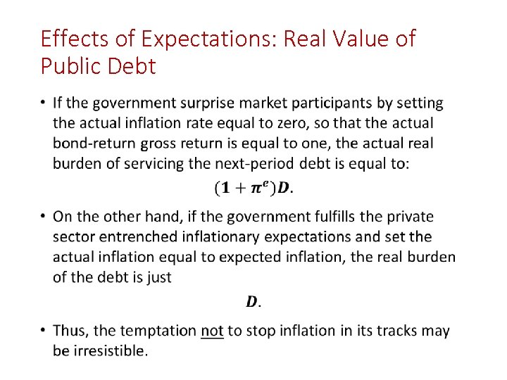 Effects of Expectations: Real Value of Public Debt •
