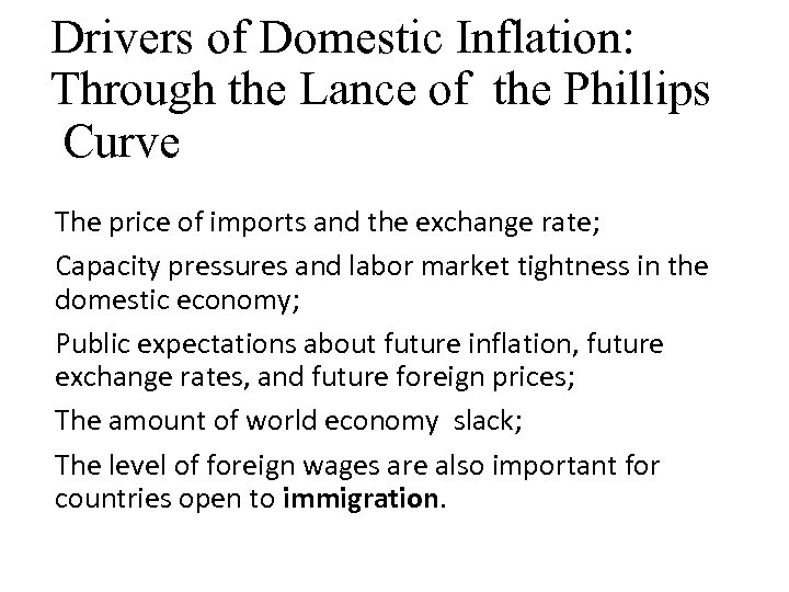 Drivers of Domestic Inflation: Through the Lance of the Phillips Curve The price of